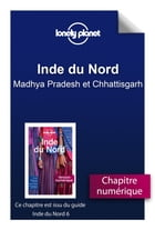 Inde du Nord - Madhya Pradesh et Chhattisgarh by Lonely Planet