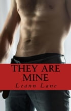 They Are Mine by Leann Lane