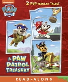A PAW Patrol Treasury (PAW Patrol) by Nickelodeon Publishing
