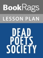 Dead Poets Society Lesson Plans by BookRags
