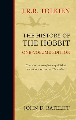 Book The History of the Hobbit: Mr Baggins and Return to Bag-End by John D. Rateliff