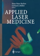 Applied Laser Medicine by Hans-Peter Berlien