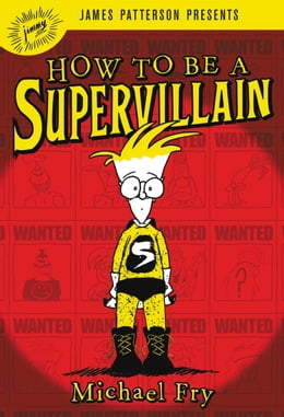 Book How to Be a Supervillain by Michael Fry