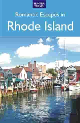 Romantic Escapes in Rhode Island