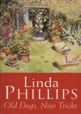 Book Old Dogs, New Tricks by Linda Phillips