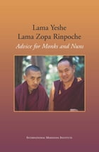 Advice for Monks and Nuns by Lama Yeshe