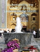 Understanding the Month of Glory Lessons On the Month of Ramadhan by Ahlulbayt Organization