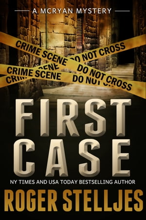 FIRST CASE: Murder Alley (McRyan Mystery Series) Novella