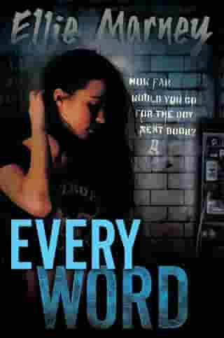 Every Word by Ellie Marney