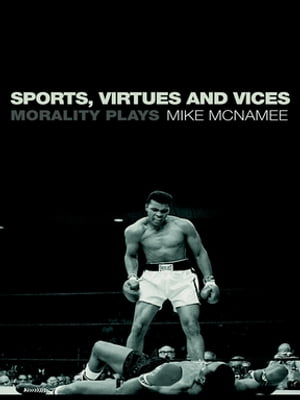 Sports,  Virtues and Vices Morality Plays