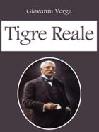 Tigre Reale by Giovanni Verga