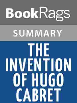 The Invention of Hugo Cabret by Brian Selznick l Summary & Study Guide by BookRags