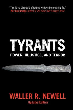Tyrants: Power, Injustice, and Terror