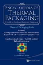 Encyclopedia of Thermal Packaging: Set 2: Thermal Packaging Tools(A 4Volume Set) by Avram Bar-Cohen