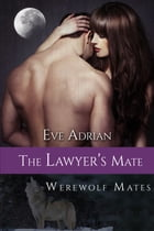 The Lawyer's Mate by Eve Adrian