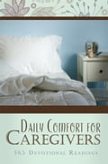 Daily Comfort for Caregivers 5637c699-9889-446c-8bcd-ffc4a9f036c6