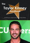 The Taylor Kinney Handbook - Everything you need to know about Taylor Kinney