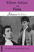 Eileen Atkins on Viola (Shakespeare On Stage) by Eileen Atkins