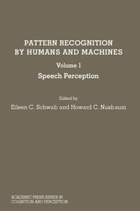 Pattern Recognition by Humans and Machines: Speech Perception