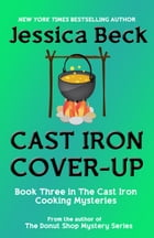 Cast Iron Cover-Up by Jessica Beck