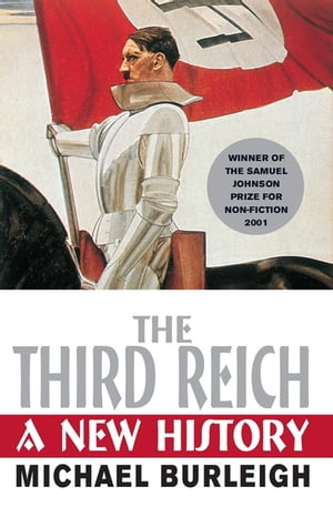 The Third Reich A New History