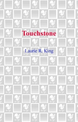 Book Touchstone: A Stuyvesant & Grey Novel by Laurie R. King