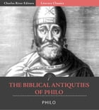 The Biblical Antiquities of Philo by Philo