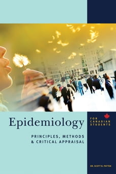 Epidemiology for Canadian Students: Principles, Methods and Critical Appraisal