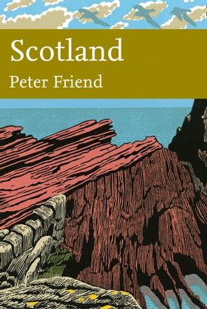 Scotland (Collins New Naturalist Library, Book 119) by Peter Friend