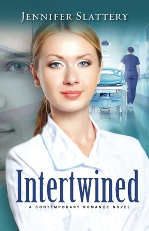 Intertwined: A Contemporary Novel