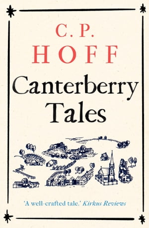 Canterberry Tales by C.P. Hoff