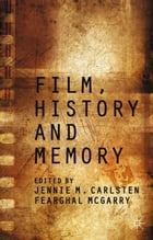 Film, History and Memory