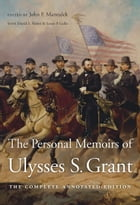 The Personal Memoirs of Ulysses S. Grant Cover Image