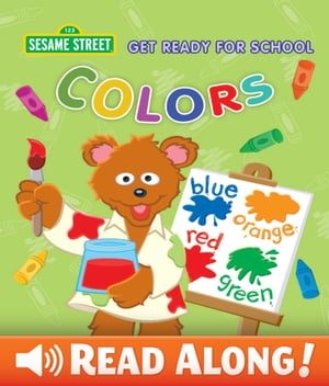 Get Ready for School: Colors (Sesame Street Series)