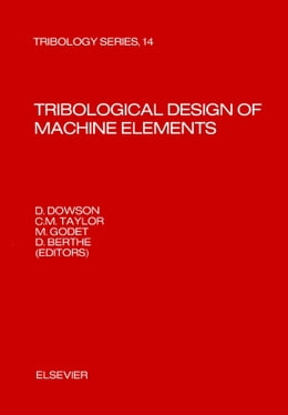 Book Tribological Design of Machine Elements by Berthe, D.