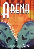 Arena One: On Anarchist Cinema by Russell Campbell