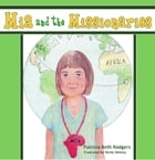 Mia and the Missionaries by Patricia Beth Rodgers