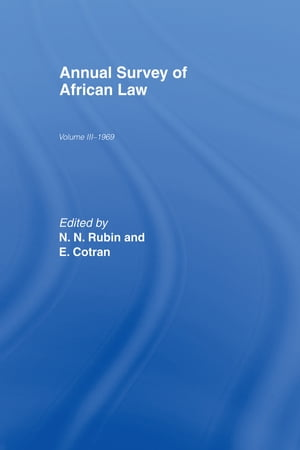 Annual Survey of African Law Cb Volume Three : 1969
