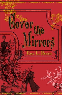 Book Cover the Mirrors by Faye L. Booth