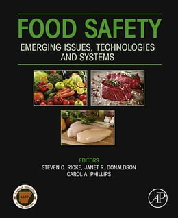 Book Food Safety: Emerging Issues, Technologies and Systems by Steven C Ricke