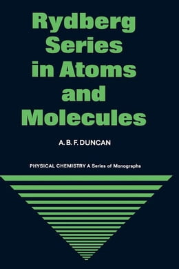 Book Rydberg Series in Atoms and Molecules by Duncan, A