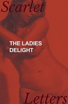 The Ladies Delight by Anon