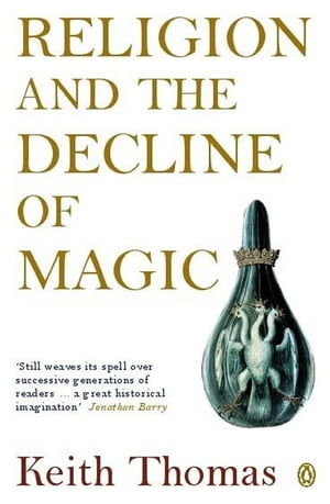 Religion and the Decline of Magic Studies in Popular Beliefs in Sixteenth and Seventeenth-Century England