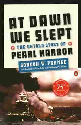 At Dawn We Slept: The Untold Story of Pearl Harbor; Revised Edition by Gordon W. Prange