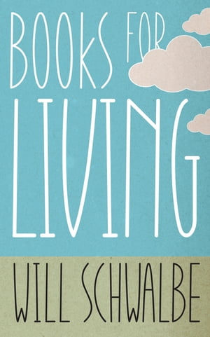 Books for Living a reader?s guide to life