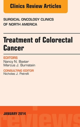 Book Treatment of Colorectal Cancer, An Issue of Surgical Oncology Clinics of North America, E-Book by Nancy Baxter, MD