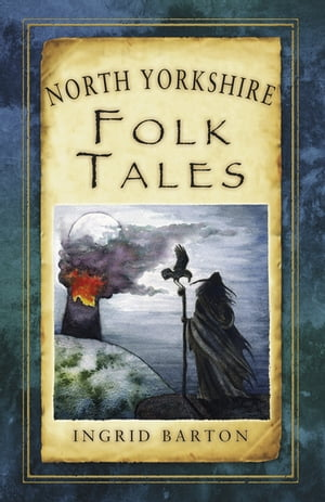 North Yorkshire Folk Tales