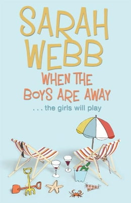 Book When the Boys are Away by Sarah Webb