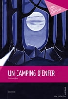 Un camping d'enfer by Christine Rato