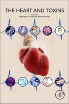 Heart and Toxins by Dr. Meenakshisundaram Sundaram Ramachandran, M.B.B.S, Ph.D.